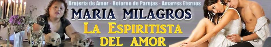 Amarres de amor – Maria Milagros Espiritista de Amor